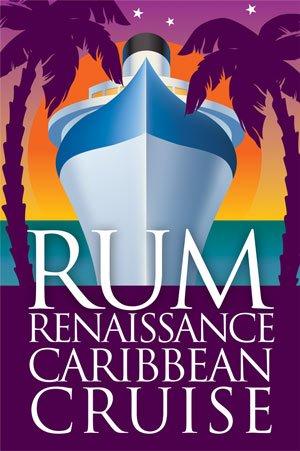 Rum Renaissance Caribbean Cruise